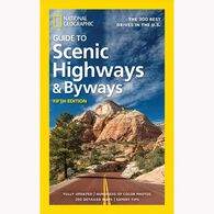 National Geographic Guide to Scenic Highways and Byways, 5th Ed.