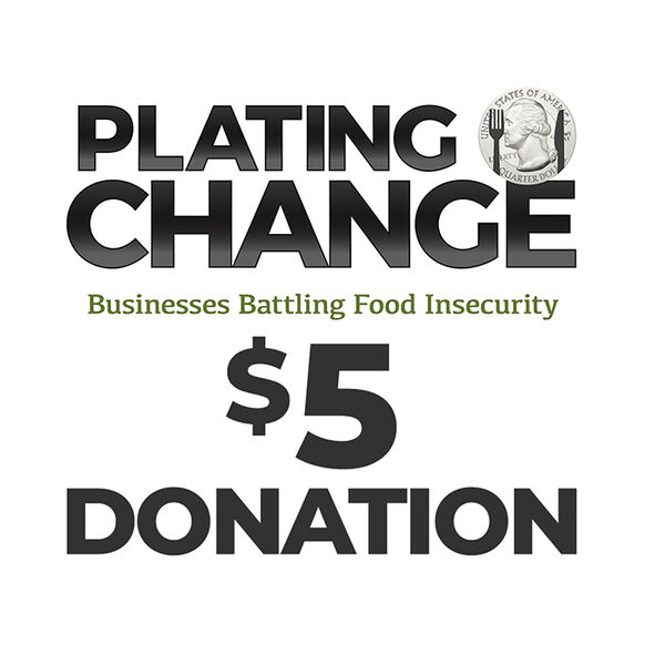 PLATING CHANGE $5 Donation