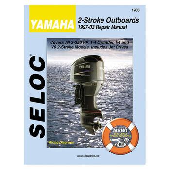 Seloc Marine Outboard Repair Manual for Yamaha '97 - '13