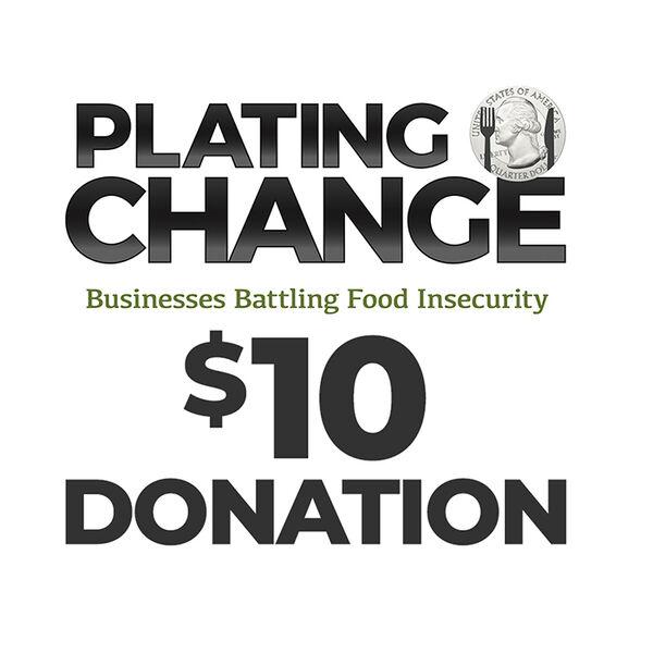 PLATING CHANGE $10 Donation