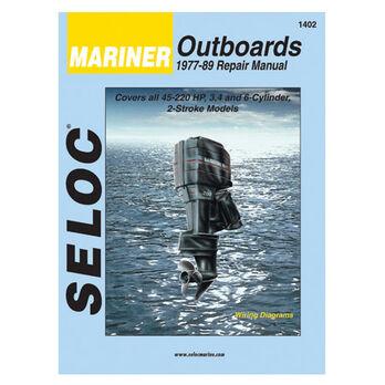 Seloc Marine Outboard Repair Manual for Mariner '77 - '89, 45-220 hp