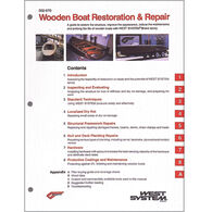 West System Wooden Boat Restoration and Repair Manual