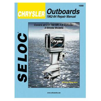 Seloc Marine Outboard Repair Manual for Chrysler '62 - '84
