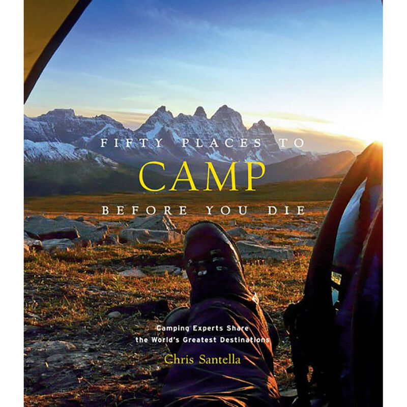 Fifty Places to Camp Before You Die Book image number 1