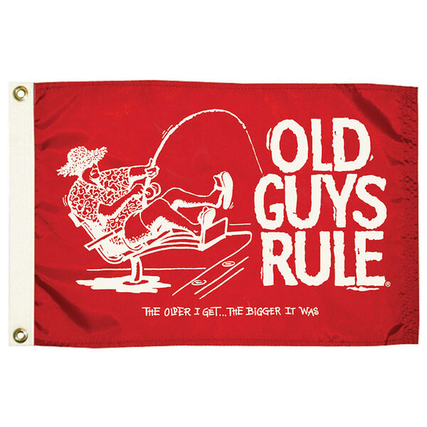 Old Guys Rule Flag, The Older I Get, The Bigger It Was